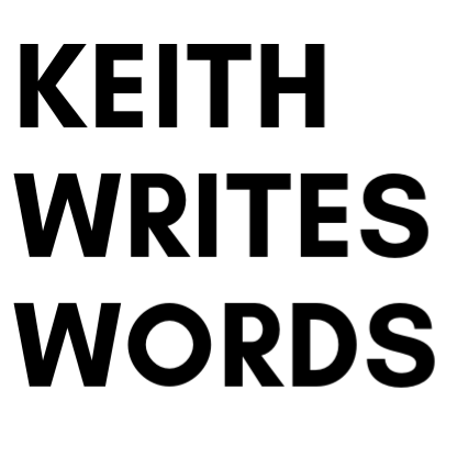 Keith Writes Words